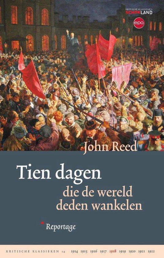 Kritische Klassieken 14 - Tien dagen die de wereld deden wankelen - John Reed |