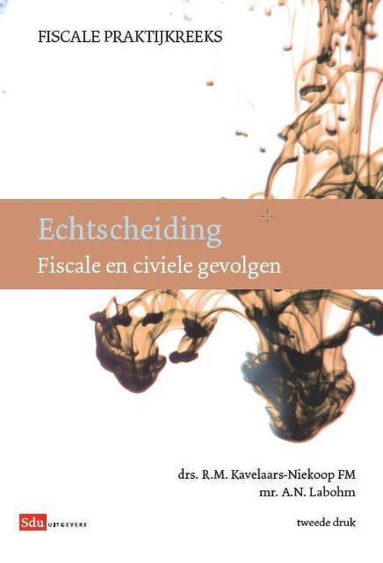 Fiscale Praktijkreeks - Echtscheiding - R.M. Kavelaars-Niekoop pdf epub
