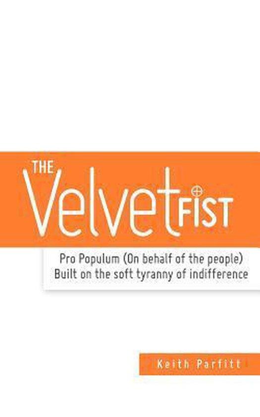 The Velvet Fist