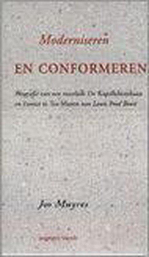 Moderniseren En Conformeren - Jos Muyres  