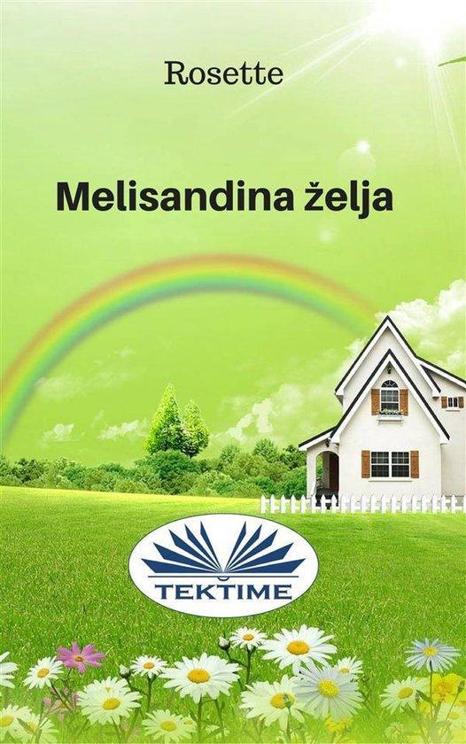 Melisandina Želja