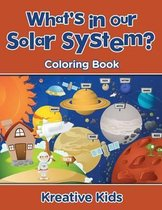 What's in Our Solar System? Coloring Book