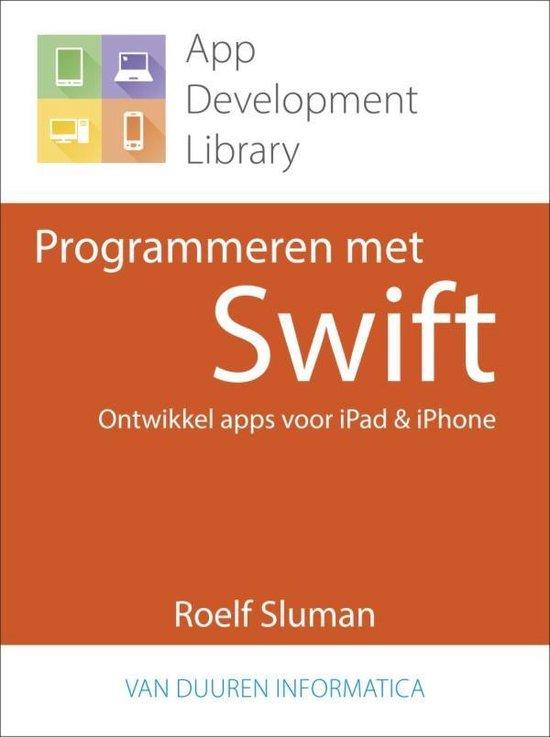 Programmeren met Swift - Roelf Sluman |