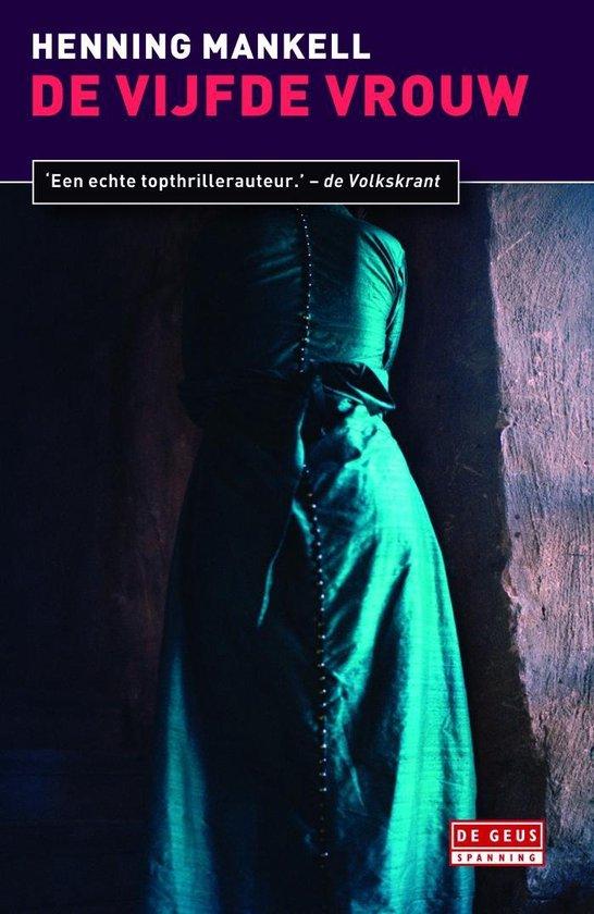 Inspecteur Wallander-reeks 6 - De vijfde vrouw - Henning Mankell pdf epub