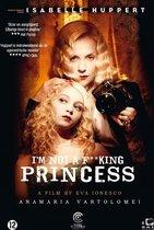 I'm Not a F**cking Princess