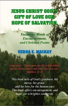 Jesus Christ God's Gift Of Love Our Hope Of Salvation