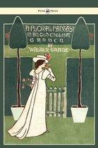Floral Fantasy - In An Old English Garden
