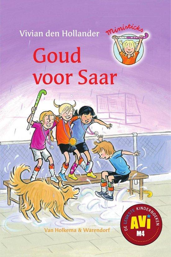 Ministicks 5 - Goud voor Saar - Vivian den Hollander |