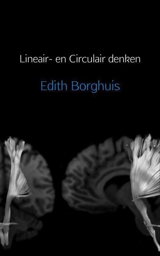 Lineair- en Circulair denken - Edith Borghuis |
