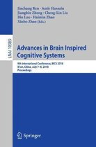 Advances in Brain Inspired Cognitive Systems