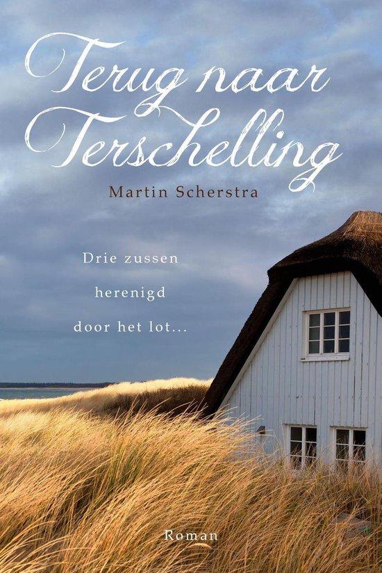 Terug naar Terschelling - Martin Scherstra |