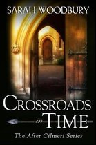 Crossroads in Time
