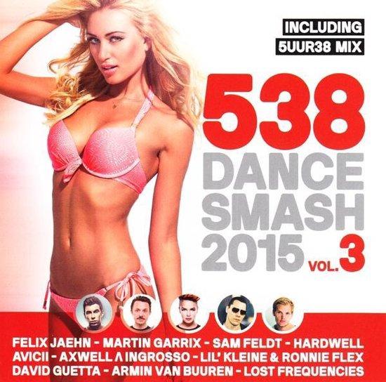 538 Dance Smash 2015 - Volume 3