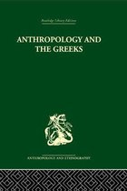 Anthropology and the Greeks
