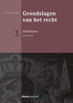 Boom Juridische studieboeken - Grondslagen van het recht 1: Hoofdlijnen