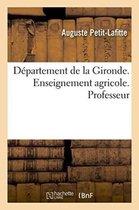 Departement de la Gironde. Enseignement agricole. Professeur, Discours