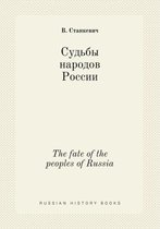 The Fate of the Peoples of Russia