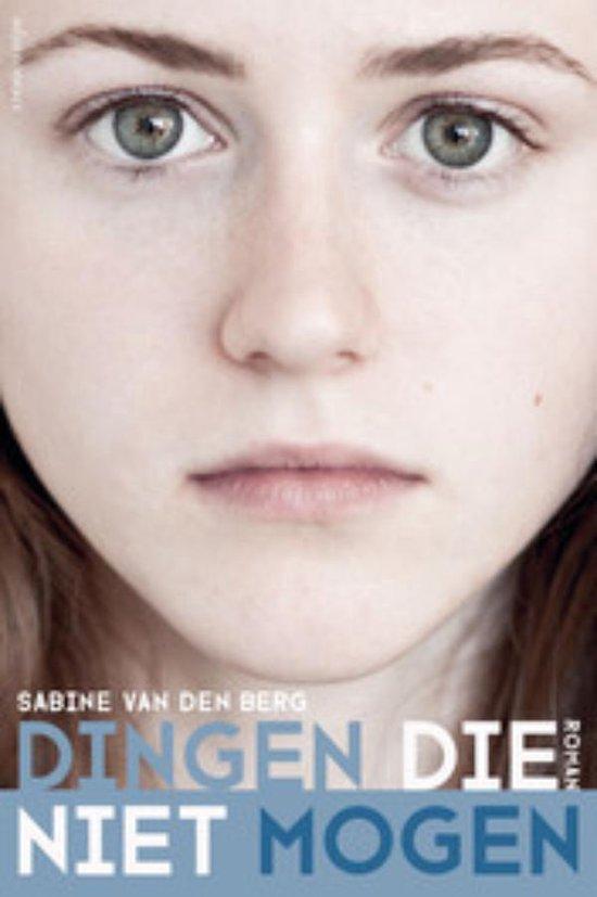 Dingen die niet mogen - Sabine van den Berg |