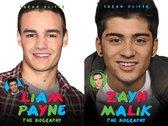 Zayn Malik and Liam Payne - The Biography
