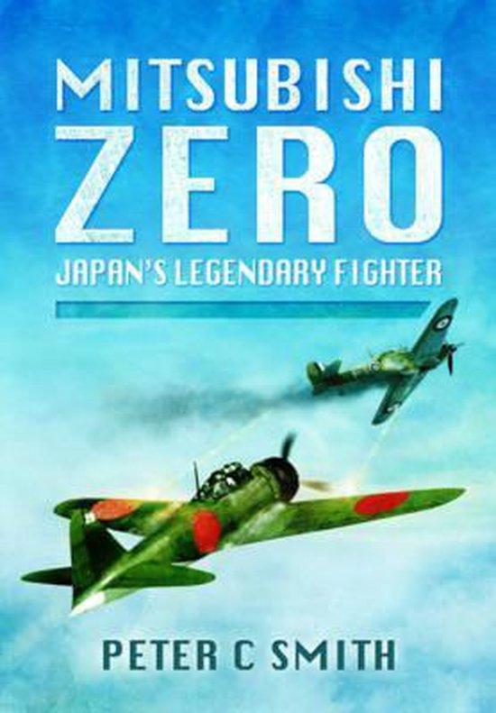Boek cover Mitsubishi Zero van Peter C. Smith (Hardcover)