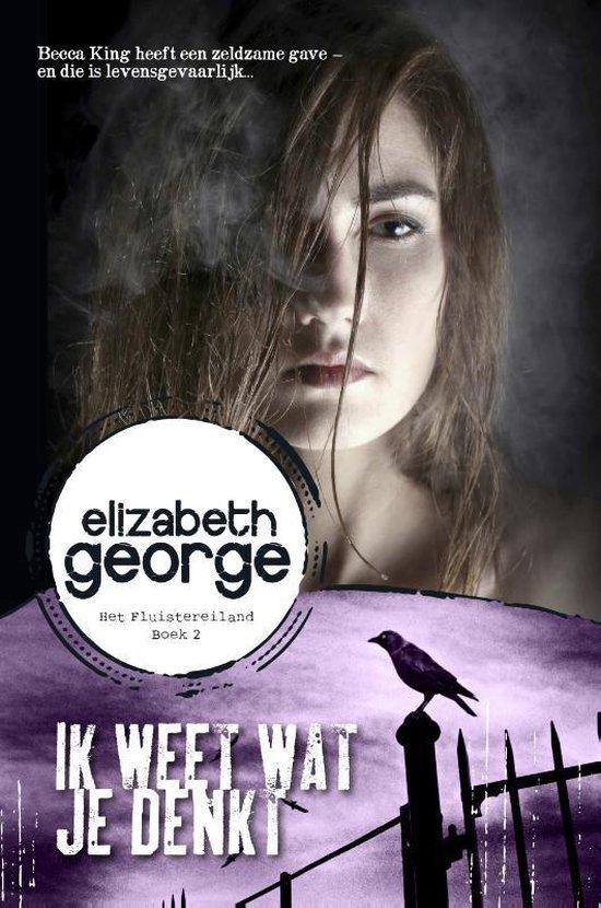 Het Fluistereiland - Ik weet wat je denkt - Elizabeth George |