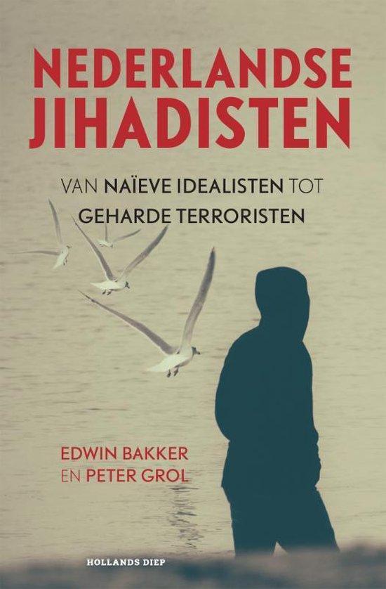 Boek cover Nederlandse jihadisten van Edwin Bakker (Paperback)
