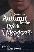 Autumn in the Dark Meadows