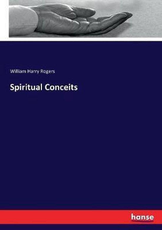 Spiritual Conceits