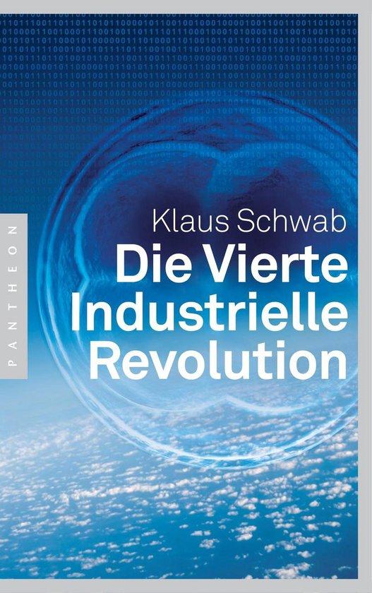 Boek cover Die Vierte Industrielle Revolution van Klaus Schwab (Onbekend)
