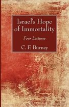 Israel's Hope of Immortality