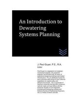 An Introduction to Dewatering Systems Planning
