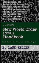 A Mother's New World Order (Nwo) Handbook