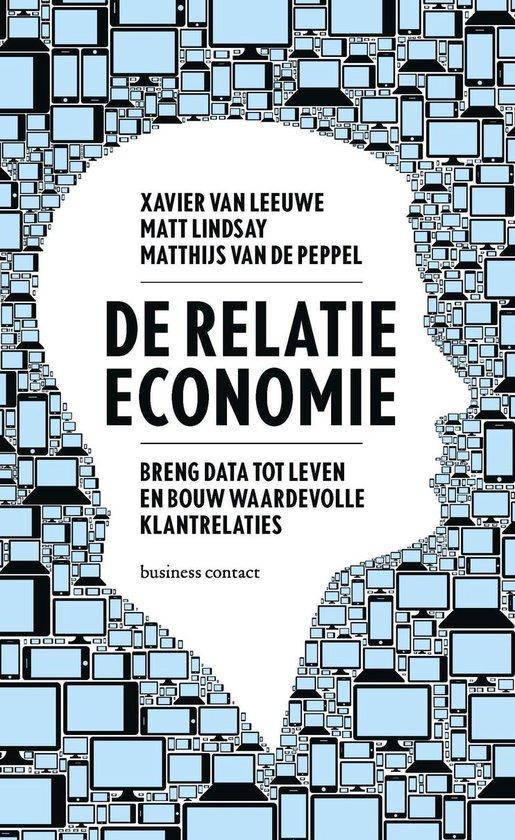 De relatie-economie - Xavier van Leeuwe & Matthijs van de Peppel |