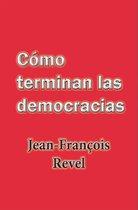 Como terminan las democracias