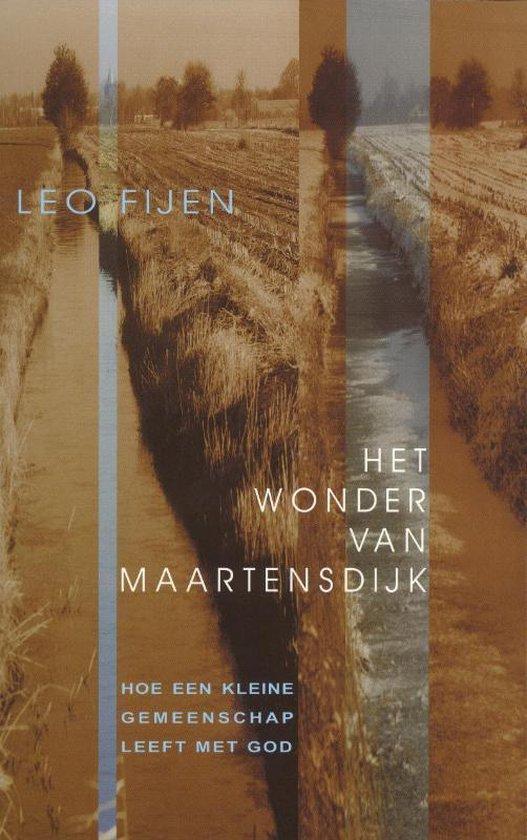 Het wonder van Maartensdijk - Leo Fijen |