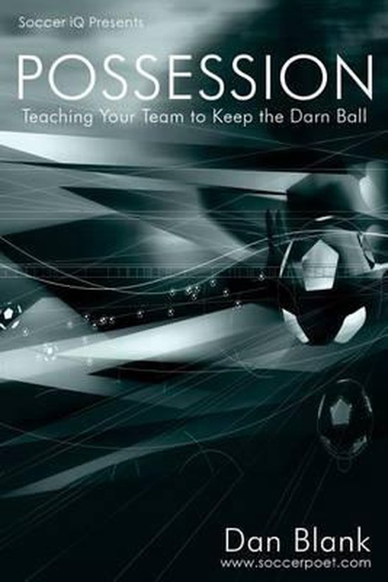 Boek cover Soccer iQ Presents... POSSESSION van Dan Blank (Paperback)