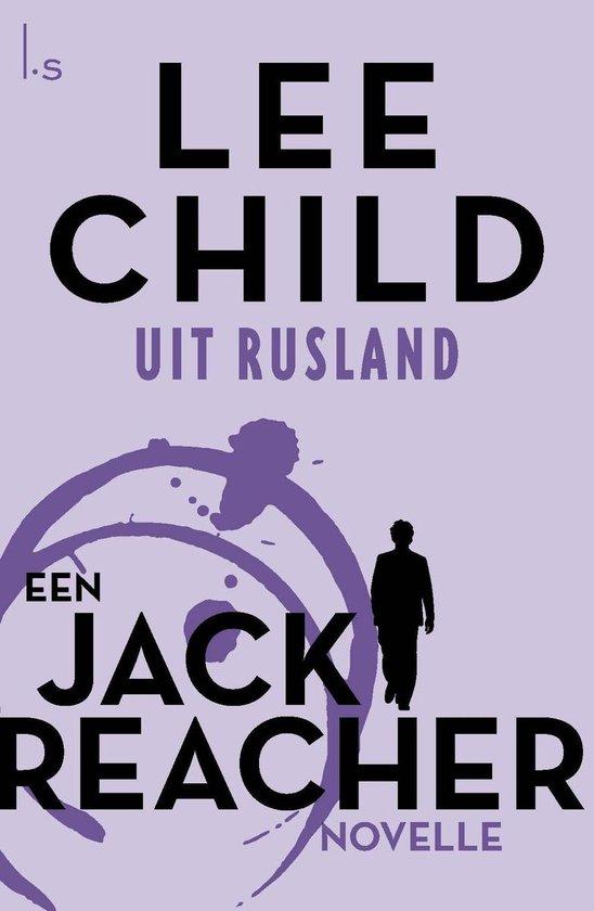 Jack Reacher - Uit Rusland - Lee Child  