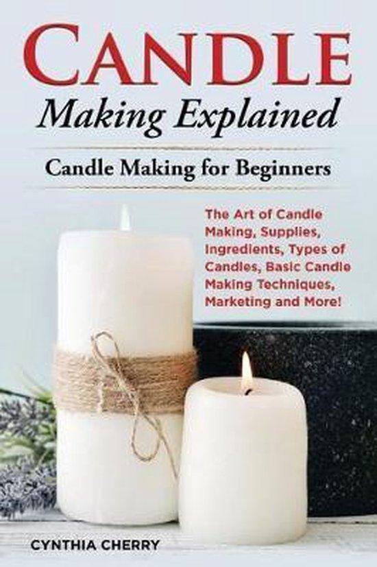 Candle Making Explained