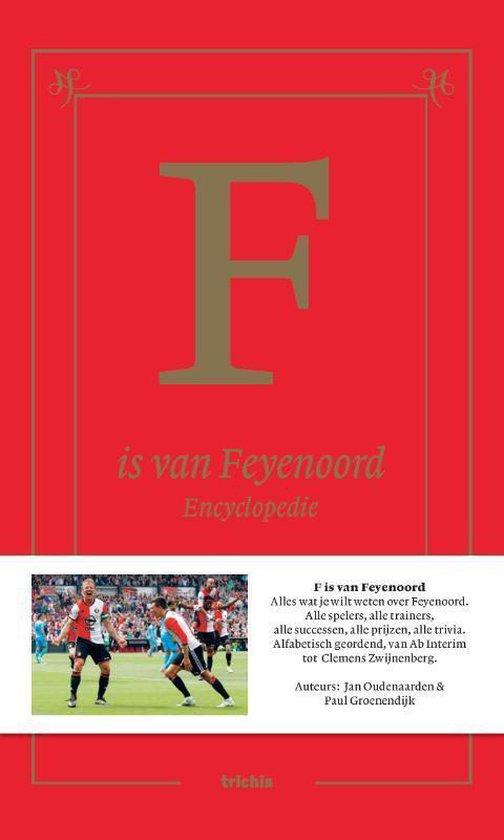 F is van Feyenoord - Jan Oudenaarden |