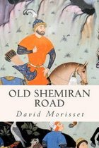 Old Shemiran Road