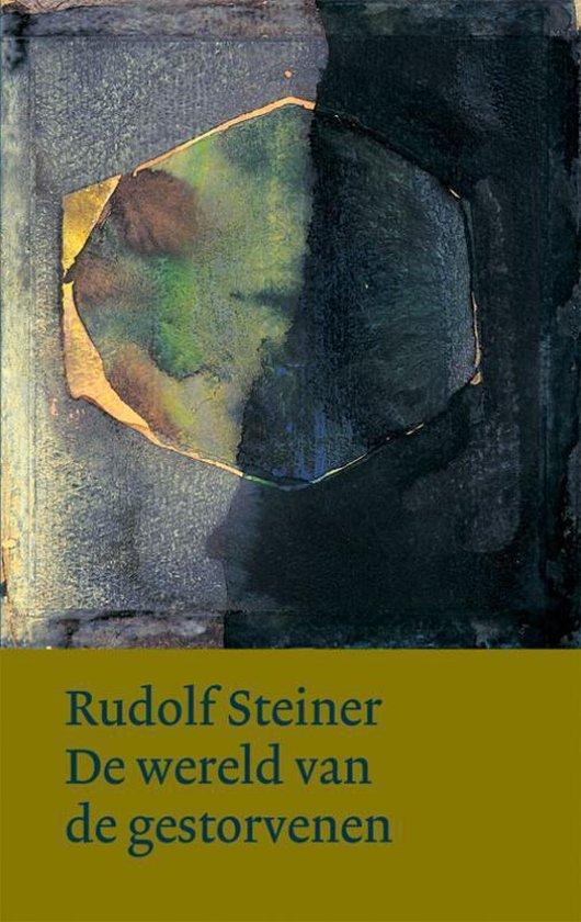 Nieuwe reeks - De wereld van de gestorvenen - Rudolf Steiner |