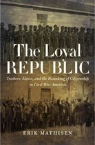 The Loyal Republic