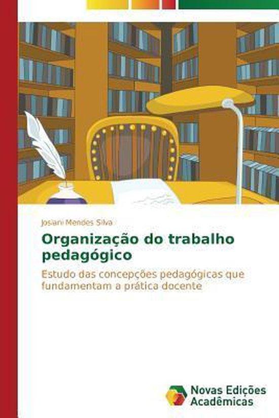Organizacao Do Trabalho Pedagogico