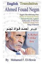 Ahmed Fouad Negm Egypt's Revolutionary Poet. English -Translated Poetry