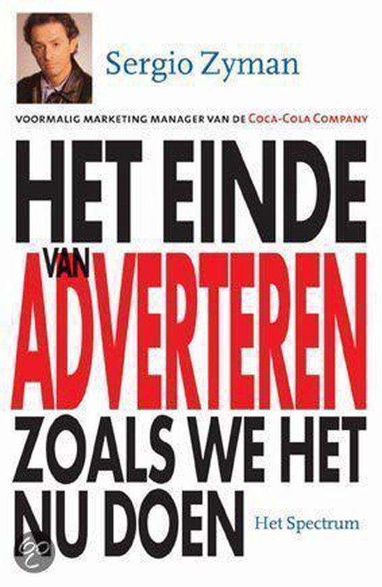 Het Einde Van Adverteren Zoals We Het Nu Doen - Sergio Zyman |