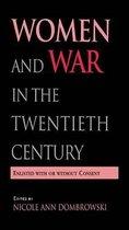 Women and War in the Twentieth Century
