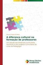 A Diferenca Cultural Na Formacao de Professores
