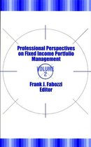 Professional Perspectives on Fixed Income Portfolio Management, Volume 2
