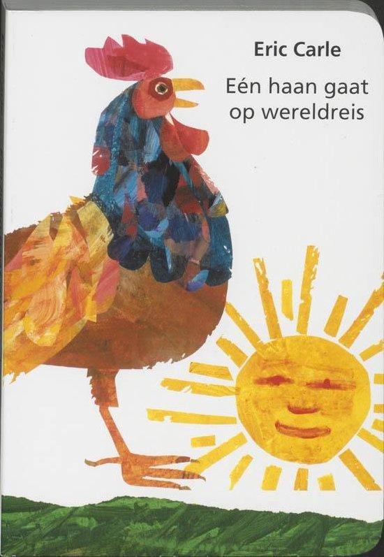 Een Haan Gaat Op Wereldreis - Eric Carle |
