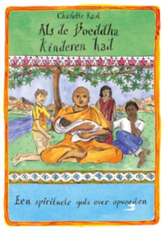 Als Boeddha kinderen had - Charlotte Kasl  